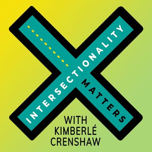 Books About Racism - Anti Racism Resources - Podcasts - Intersectionality